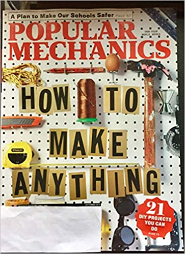 Popular Mechanics September 2018 How To Make Anything 21 Diy