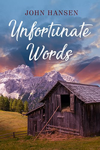 Unfortunate words kindle edition by john hansen literature look inside this book unfortunate words by hansen john fandeluxe Choice Image