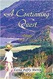 A Continuing Quest, Leona Martin, 0595375669