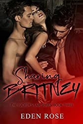 Sharing Britney: An MC Throuple Romance (The Lucifer's Lair Book 3)