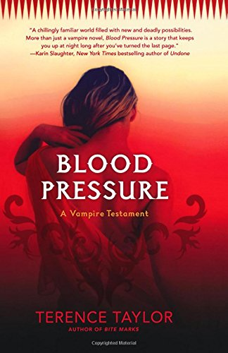 Blood Pressure: A Vampire Testament (Vampire Testaments)