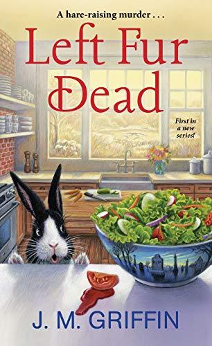 Left Fur Dead (A Jules & Bun Mystery Book 1) by [Griffin, J.M.]