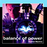 Heathen Machine by Balance Of Power