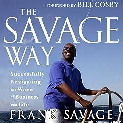 The Savage Way