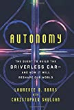 #9: Autonomy: The Quest to Build the Driverless Car—And How It Will Reshape Our World