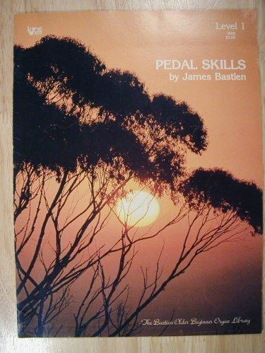 Pedal Skills (The Bastien Older Beginner Organ Library, Level 1) Paperback 1980