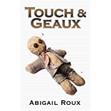 Touch & Geaux (Cut & Run Series Book 7)