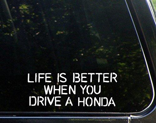 Bumper Sticker Helmet - Life Is Better When You Drive A Honda - 8