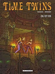 Time Twins - tome 3 - 06/07/09