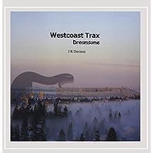 Westcoast Trax: Dreamsome