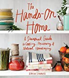 The Hands-On Home: A Seasonal Guide to