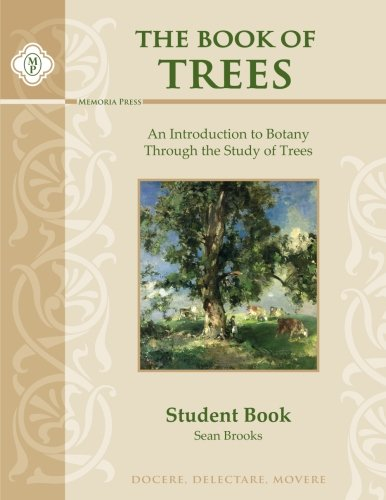 The Book of Trees Student Guide: An Introduction to Botany Through the Study of Trees