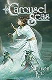 Download Carousel Seas (Carousel Tides Series Book 3) in PDF ePUB Free Online
