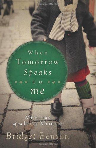 Image of When Tomorrow Speaks to Me: Memoirs of an Irish Medium