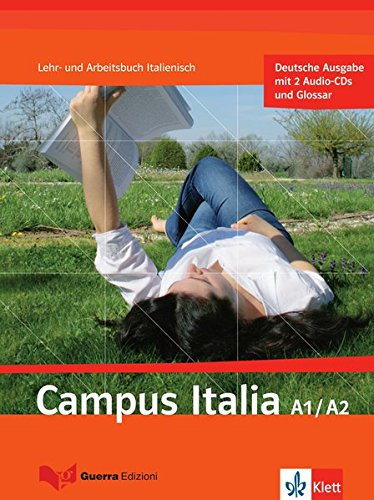 Campus Italia A1/A2: Lehr- und Arbeitsbuch + 2 Audio-CDs