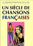 Un Siècle de chansons françaises 1979-1989