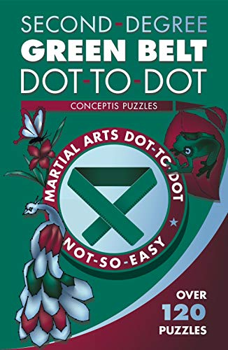 Pdf Entertainment Second-Degree Green Belt Dot-to-Dot (Martial Arts Puzzles Series)