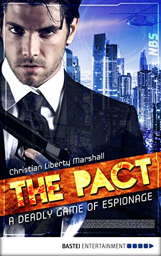 The Pact: A Deadly Game of Espionage (English Edition)