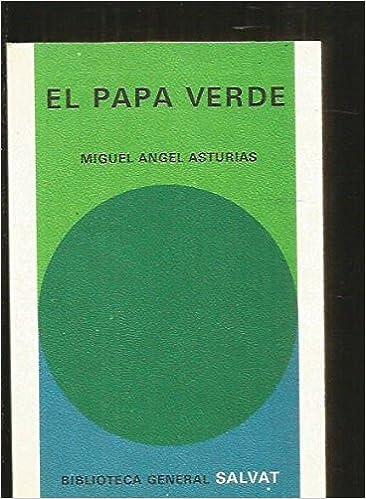 Amazon.com: El papa verde: Miguel Angel Asturias: Books