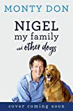 Nigel: my family and other dogs (print edition)