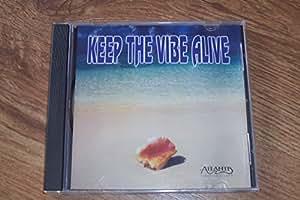 Keep The Vibe Alive