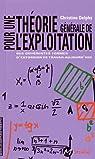 Pour une théorie générale de l'exploitation : Des différentes formes d'extorsion de travail aujourd'hui par Delphy