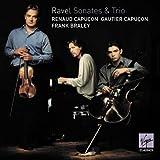 Ravel: Piano Trio, Violin Sonatas, Sonata for Violin & Cello