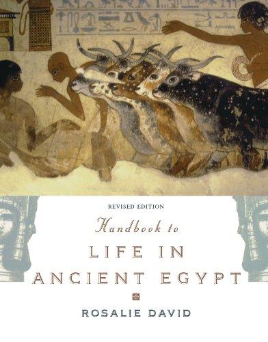 Handbook to Life in Ancient Egypt (Egyptology Handbook)