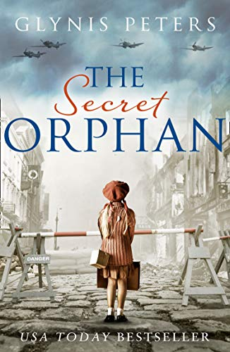 The Secret Orphan: A gripping historical novel full of secrets from the bestselling author by [Peters, Glynis]