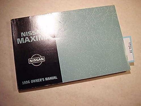 1996 nissan maxima owners manual nissan amazon com books rh amazon com 1996 nissan sentra owners manual 1996 nissan maxima user manual