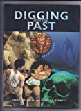 Digging into the Past, Lorna Greenberg and Margot F. Horwitz, 0531118576