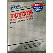 Toyota 2 and 4 Wheel Drive Pickups and 4 Runners, 1975-1989