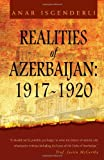 Realities of Azerbaijan 1917-1920, Anar Isgenderli, 1456879545