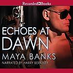 Echoes at Dawn | Maya Banks