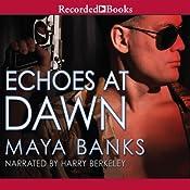 Echoes at Dawn   Maya Banks