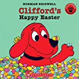 Clifford's Happy Easter, Norman Bridwell, 0439929385