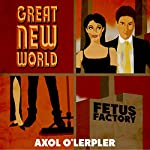 Great New World   Axol O'Lerpler