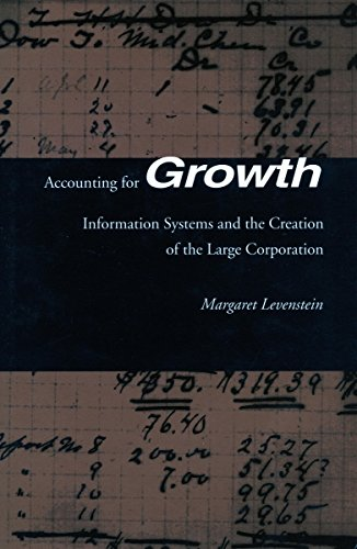 accounting-for-growth-information-systems-and-the-creation-of-the-large-corporation
