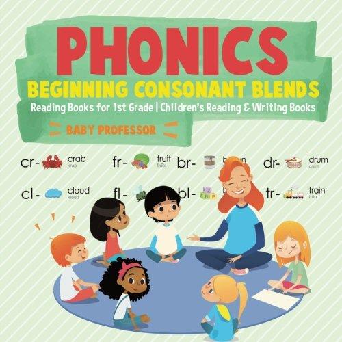 - Phonics Beginning Consonant Blends : Reading Books for 1st Grade | Children's Reading & Writing Books