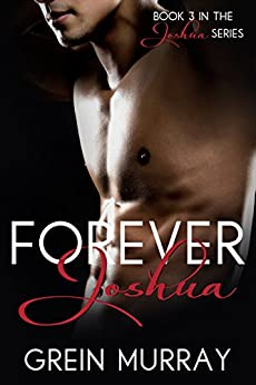 Forever Joshua (The Joshua Series Book 3) by [Murray, Grein]