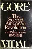 The Second American Revolution, Gore Vidal, 0394522656