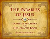 The Parables of Jesus: Complete Teachings from