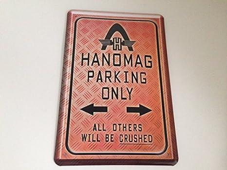 Hanomag Parking Only Blechschild 20x30 Cm Parkplatz Garage Carport Schild 22 Küche Haushalt