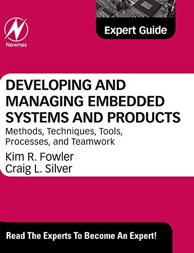 developing-and-managing-embedded-systems-and-products-methods-techniques-tools-processes-and-teamwor