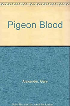 pigeon blood 0802757006 Book Cover