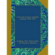Arts and science calenda, Volume 1916-1917