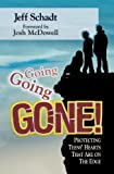 Going, Going, Gone!, Jeff Schadt, 1935651005