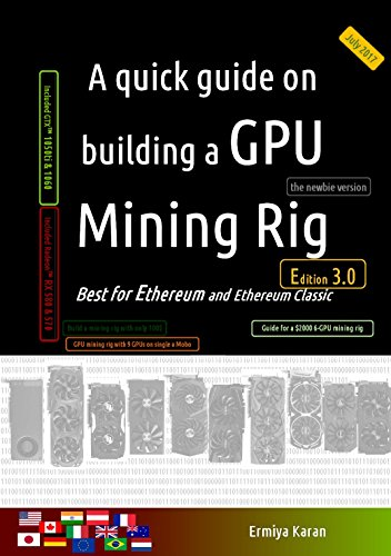 A quick guide on building a GPU Mining Rig, 3rd Edition Front Cover