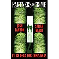I'll Be Dead For Christmas Partners in Crime#2