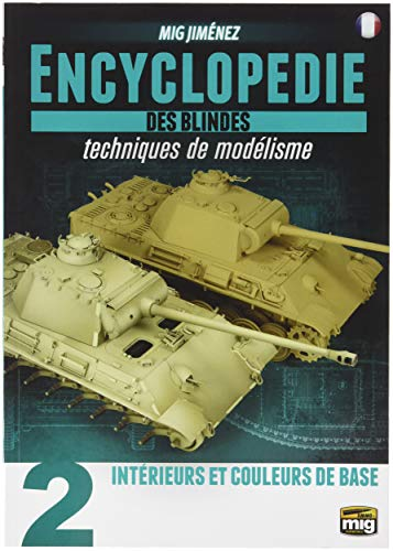 AMMO MIG-6171 Encyclopedia of Armour Modelling Techniques Vol. 2 - Interiors and Base Colour French, Multicolour (Encyclopedia Of Armour Modelling Techniques Vol 2)
